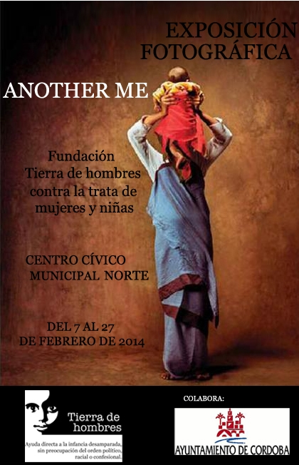 Tierra de hombres inaugura hoy en Córdoba la exposición fotográfica «Another me»