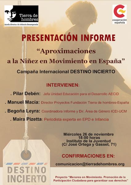 Presentación Informe «Aproximaciones a la Niñez en Movimiento en España». 26NOV. 18:00h. INJUVE