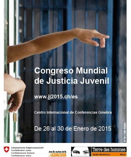 Congreso Mundial de Justicia Juvenil. Ginebra. 26-30 de enero. Por una justicia restaurativa