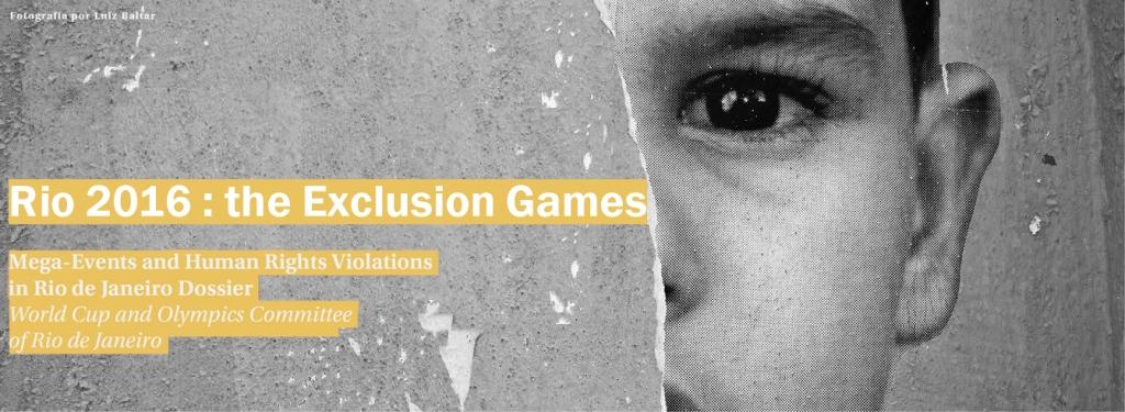 """""""Río 2016″: Los juegos de la exclusión. Los derechos de miles de niños, niñas y sus familias, violados con motivo de la Copa Mundial de la FIFA y los Juegos Olímpicos de Río de Janeiro"""