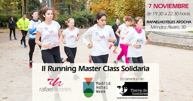 7/11. II Running Master Class Solidaria de Rafaelhoteles a beneficio del programa «Viaje hacia la Vida»