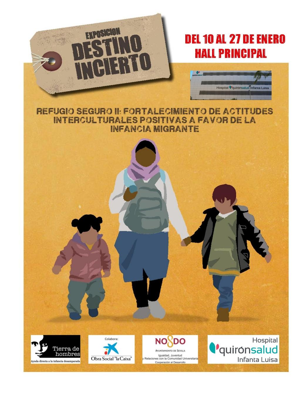 """Una mirada positiva hacia las migraciones: Hospital Quirónsalud Infanta Luisa acoge este mes de enero la exposición """"Destino Incierto"""" de Fundación Tierra de hombres."""